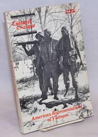 Cultural Critique; Number 3, Spring 1986; American Representations of Vietnam