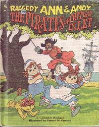 Raggedy Ann & Andy and the Pirates of Outgo Inlet