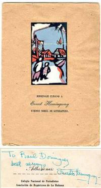 Homenaje Cubano a Ernest Hemingway premio nobel de Literatura. InscribedED