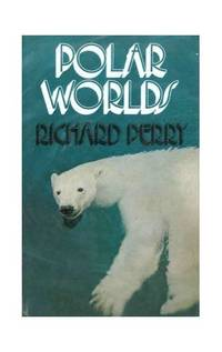 image of Polar Worlds (The many worlds of wildlife series)