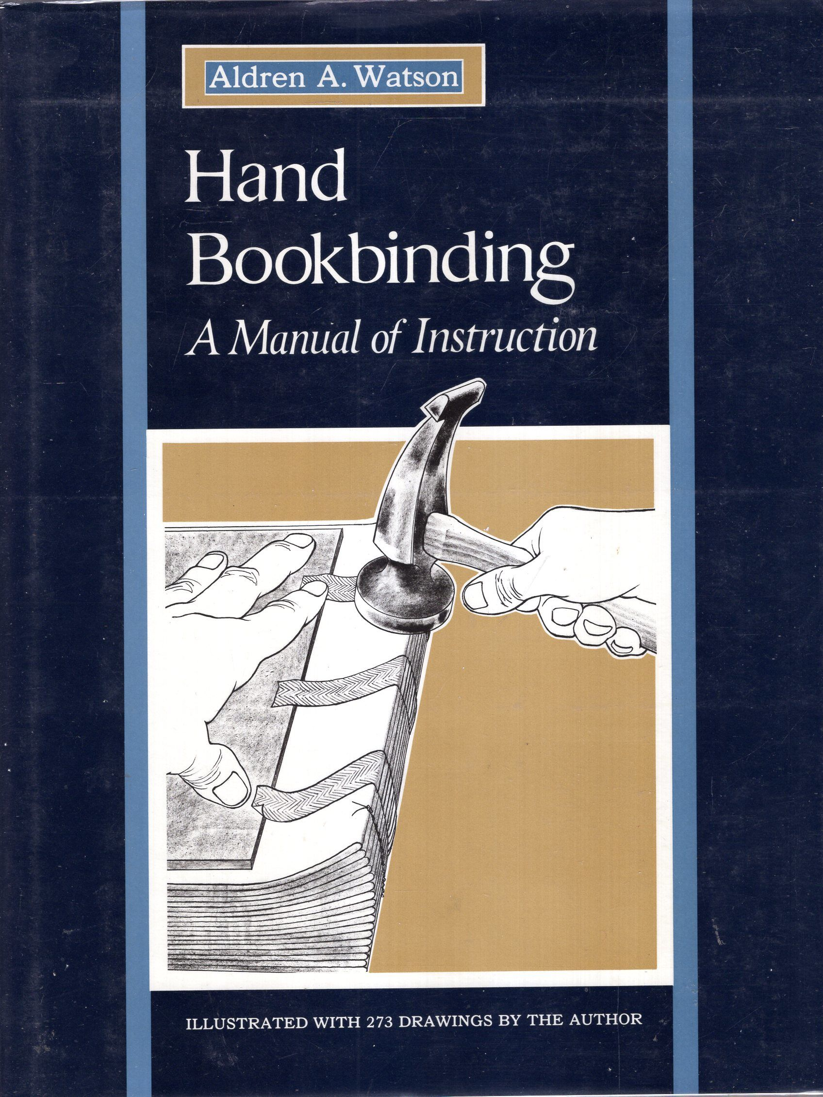 9780026244305 - Hand Bookbinding: A Manual of Instruction by Aldren A.  Watson