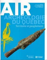 AIR.  Archéologie du Québec.  Territoire et peuplement.