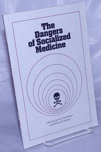 image of The Dangers of Socialized Medicine