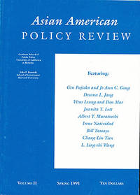 Asian American Policy Review (Vol II, 1991, Spring 1991)