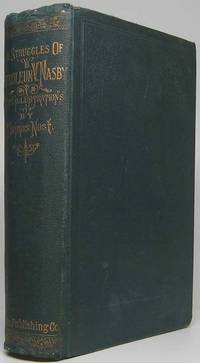 The Struggles Social, Financial and Political of Petroleum V. Nasby.... Embracing His Trials and Troubles, Ups and Downs, Rejoicings and Wailings; Likewise His Views of Men and Things. Embracing the Period of American History from 1860 to 1870