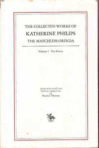 The Collected Works: The Matchless Orinda Volume 1