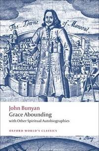 Grace Abounding: with Other Spiritual Autobiographies by John Bunyan - Paperback - from The Saint Bookstore and Biblio.com