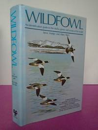 WILDFOWL An Identification Guide to the Ducks, Geese and Swans of the World