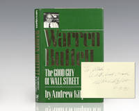 Warren Buffett: The Good Guy of Wall Street. by  Andrew; Warren E. Buffett Kilpatrick - Signed First Edition - 1992 - from Raptis Rare Books (SKU: 107255)