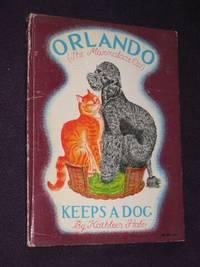 Orlando (the Marmalade Cat) Keeps a Dog