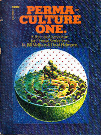 image of Permaculture One: A Perennial Agriculture System for Human Settlements