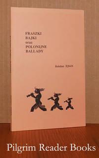 Fraszki Bajki oraz Polonijne Ballady