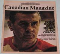 The Canadian Magazine - May 1st, 1971:  Rocket Richard; Canadian Magazine Kite!; What's Where (& Whorthwhile) in Halifax;  The Kindest Cut of All