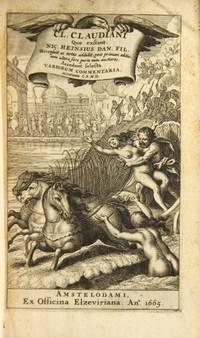 Cl. Claudiani [Opera] Quæ extant. Nic. Heinsius Dan. fil. recensuit ac notas addidit, post primam editionem altera fere parte nunc auctiores. Accedunt selecta variorum commentaria, accurante C.S.M.D.