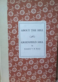About the Hill:  Greenfield Hill (A History of its Organizations)