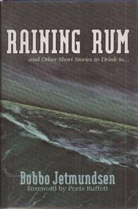 Raining Rum and Other Short Stories to Drink to (signed)
