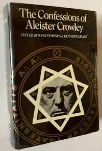 image of The Confessions of Aleister Crowley: An Autohagiography