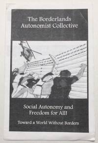 image of Social autonomy and freedom for all: toward a world without borders