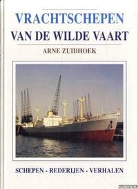 image of Vrachtschepen van de wilde vaart. Schepen-Rederijen-Verhalen