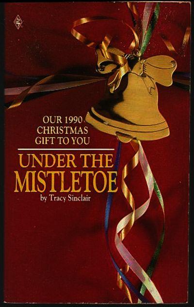 UNDER THE MISTLETOE, Sinclair, Tracy