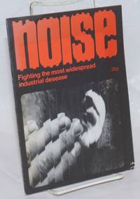 image of Nolse, fighting the most widespread industrial desease [sic, title from cover]