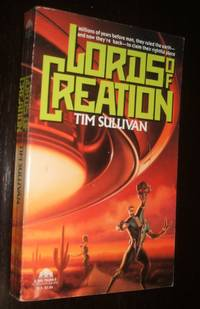 Lords of Creation by Tim Sullivan - Paperback - first thus - 1992 - from biblioboy (SKU: 92211)