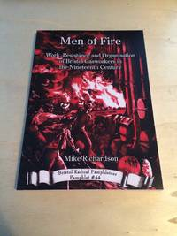 image of Men of Fire: Work, Resistance and Organisation of Bristol Gasworkers in the Nineteenth Century