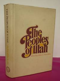 The Peoples of Utah [Signed By the author]