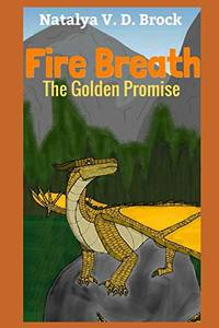 Fire Breath The Golden Promise: 1