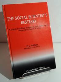 THE SOCIAL SCIENTIST'S BESTIARY: A GUIDE TO FABLED THREATS TO, AND DEFENSES OF, NATURALISTIC SOCIAL SCIENCE