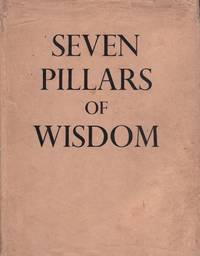 Seven Pillars of Wisdom. A Triumph.