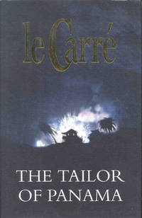 THE TAILOR OF PANAMA. by  JOHN le CARRE - First edition - 1996 - from BUCKINGHAM BOOKS and Biblio.com