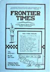 Frontier Times Magazine. August 1925. Vol. 2, No. 11