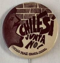 image of Chile si, Junta no! [pinback button]