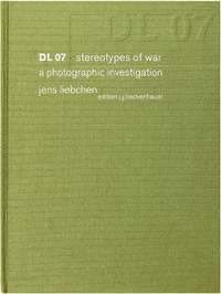 DL 07: Stereotypes of War; a Photographic Investigation