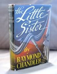 The Little Sister. by  Raymond Chandler - 1949.  - from Gregor Rare Books (SKU: 22408)