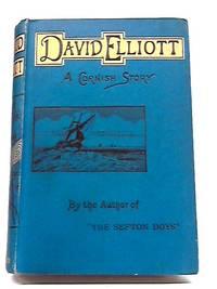 David Elliott: A Cornish Story