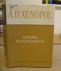 Opere Economice - Texte Aleste Alegerea textelor, Notele Si Studiul Introductiv De Ion Veverca.