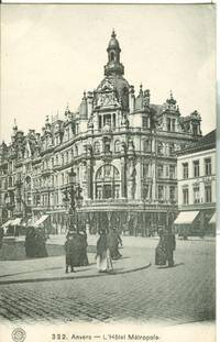 Belgium – Anvers – L'Hotel Metropole CPA – early 1900s used Postcard
