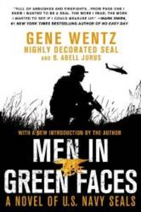 Men in Green Faces: A Novel of U.S. Navy SEALs by Gene Wentz - Paperback - 2012-04-03 - from Books Express (SKU: 1250036224q)