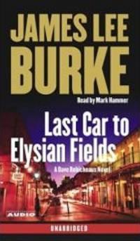 Last Car to Elysian Fields