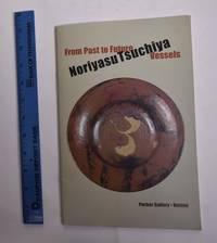 Noriyasu Tsuchiya: From Past to Future Vessels