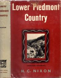Lower Piedmont Country by  H. C Nixon - First Edition - 1946 - from Americana Books ABAA (SKU: 6167)