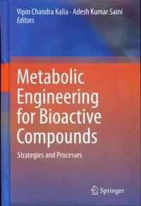 Metabolic Engineering for Bioactive Compounds: Strategies and Processes