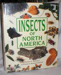 Insects of North America by  George C McGavin - First ( No Additional printings) - 1992 - from Dave Shoots, Bookseller and Biblio.com