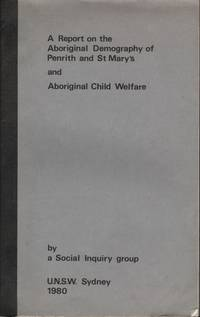 A Report on the Aboriginal Demography of Penrith and St Mary's and Aboriginal Child Welfare