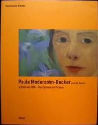 image of Paula Modersohn-Becker und die Kunst in Paris um 1900 - Von Cézanne bis Picasso