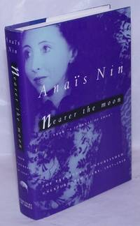 image of Nearer the Moon: from A Journal of Love the unexpurgated diary of Anaïs Nin 1937-1939