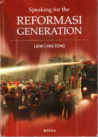 Speaking for the Reformasi Generation by Liew Chin Tong - Paperback - 2009 - from The Penang Bookshelf and Biblio.com