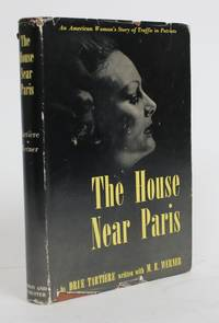 image of The House Near Paris: An American Woman's Story of Traffic in Patriots